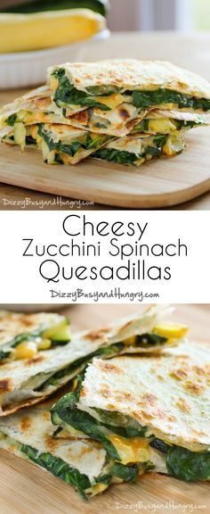 Cheesy Zucchini Spinach Quesadillas   DizzyBusyandHungry.com - Your kids will actually REQUEST this dinner, even though it is chock full of veggies!