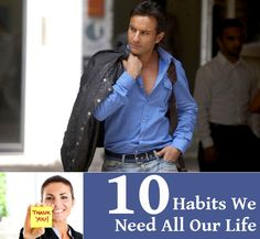10 Habits We Need All Our Life