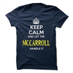 MCCARROLL - KEEP CALM AND LET THE MCCARROLL HANDLE IT - shirt outfit #zip up hoodie #boyfriend hoodie