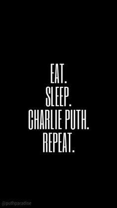 Eat.Sleep.Charlie Puth.Repeat | Charlie Puth wallpaper