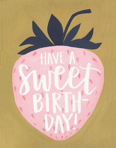 Strawberry Birthday card by One Canoe Two on Postable.com