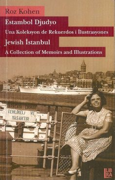 To explore the language and the folklore of the Jewish İstanbul as it was once experienced by the multilingual and multicultural Jewish children of Istanbul