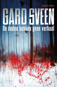 De doden hebben geen verhaal           De Scandinavische thriller blijft onverminderd hot. Bij het minste of geringste duiken we er als Nederlandse thrillerliefhebbers weer bovenop. Is het omdat de Scandinavische thrillers een punt van herkenning voor ons zijn? Of zijn deze auteurs gewoon