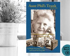 Aunt Phil's Trunk Volume Two years 1900-1912 Alaska | Etsy