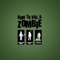 How to kill a zombie [wallpaper] | Desperate Zombie