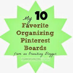 My 10 Favorite Organizing Pinterest Boards {from an Organizing Blogger} :: OrganizingMadeFun.com