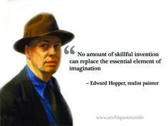 """""""Nenhuma quantidade de invenção hábil pode substituir o elemento essencial da imaginação."""""""
