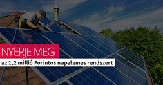 Most ingyen Öné lehet egy komplett napelemes rendszer. Mit kell tennie hozzá? Tekintse meg nyereményjáték oldalunkat, ahol elmagyarázunk minden részletet!