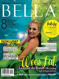 Our beautiful Leandie Du Randt on the latest Bella SA magazine cover Competition, Acting, Marketing, World, Day, Cover, Magazines, Beautiful, Journals
