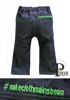 Cloth diaper friendly jeans with a cloth diaper friendly slogan!  Love these jeans from Project Pomona!  #makeclothmainstream ECO Fit Stretch Indigo Jeans
