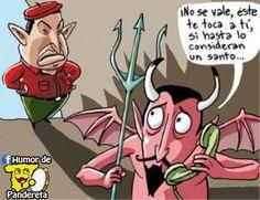Si Chávez va al infierno...    Síguenos en: http://facebook.com/HumorDePandereta