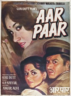 """Title: Aar Paar. Poster Released: India, 1954. Film released: India, 1954. Director: Guru Dutt. Starring: Shyama, Guru Dutt, Jagdish Sethi. Poster type: Indian lithograph. Dimensions:  31"""" x 41"""" = 79 x 104.14cm. Condition: Excellent. Code: P000072AAPINVIP."""
