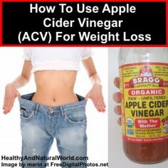How To Use Apple Cider Vinegar (ACV) For Weight Loss (Interesting, but this one might be more of a challenge.)