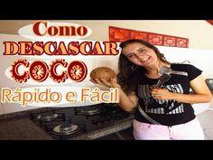 Como Descascar coco seco bem rápido e super fácil - Fran Adorno - YouTube