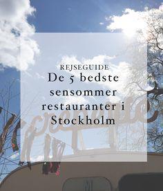 Stockholm: De 5 hyggeligste sensommer restauranter