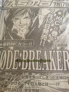 La revista Weekly Shōnen Magazine anuncio que publicará el capitulo final del manga de Code:Breaker original de Akimine Kamijyō (Samurai Deeper Kyo) el 17 de julio