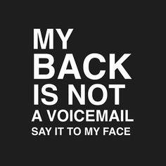 Bad people always talk behind your back. Bad people always talk behind your back. Bad people always talk behind your back. Bad people always talk behind your back. Bitchyness Quotes, Sarcasm Quotes, Bitch Quotes, Sassy Quotes, Real Quotes, Mood Quotes, Wisdom Quotes, True Quotes, Positive Quotes