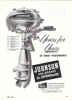 1948 Johnson Motors Ad- The Sea- Horse Outboard Motor