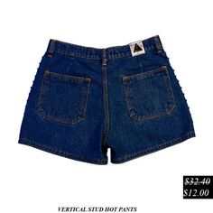 50% Discount. Vertical Stud Hot Pants. Now it's only.... $12.00