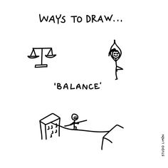 Standing on one foot, without falling. Word of day 14 Ways to draw balance Doodle Icon, Doodle Sketch, Doodle Drawings, Easy Drawings, Visual Note Taking, Art Aquarelle, Visual Dictionary, Bullet Journal Notes, Inspired Learning