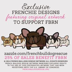 #frenchbulldog #frenchie gear available at http://www.zazzle.com/frenchbulldogrescue - 25% of every purchase is donated to the foster dogs in need of the French Bulldog Rescue Network!