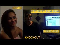 Would you like to know what #ittybittybumbum is? Or who #ucmee and #knockout are? Watch the BEHIND THE SCENE TEASER VIDEO.