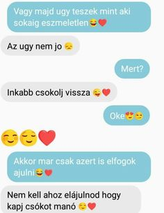 Olyan cukiiiii......na jó ez nem én vagyok 😂😂🙅 Dont Break My Heart, I Love You, My Love, Love Messages, My Heart Is Breaking, Couple Goals, Love Story, Bff, Love Quotes