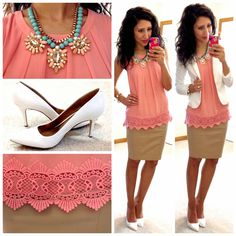 Hello, Gorgeous! Tan pencil skirt, pink top with lace details and white blazer. I would do a nude heel instead of a white though.