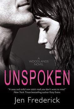 In Review: Unspoken (Woodlands #2) by Jen Frederick