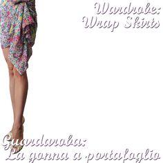 Guardaroba: Come indossare una gonna a portafoglio - Wardrobe: How to Wear a Wrap Skirt