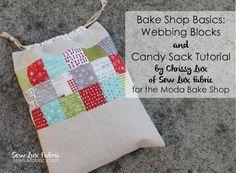 Bake Shop Basics : Webbing (and Candy Sack Tutorial) | Moda Bake Shop | Bloglovin'