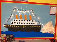 Titanic classroom display, children's work to be added. Ship boat, ocean, sea.