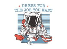 Dress For The Job You Want ($15)