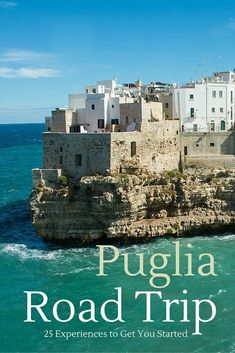 Puglia Road Trip: Recommendations on what to see, do and eat via our top 25 road trip experiences.