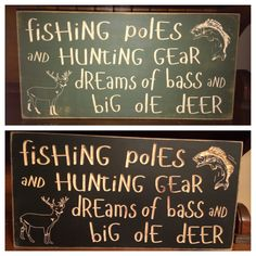 "Custom Carved Wooden Sign - ""Fishing Poles And Hunting Gear, Dreams Of Bass And Big Ole Deer"" - 20""x10"" by HayleesCloset on Etsy"