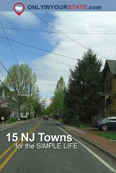 Travel | New Jersey | Small Towns | The Simple Life | Charming Towns | Slow Paced Towns | Relaxation