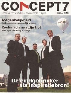De voorkant van het C7 magazine in 2005. Al onze klanten hadden een advertentie in het blad voor een paar centen, daar konden we het van betalen Verder stonden er allemaal artikelen in over wat we deden, kennisdeling. De quote voorop misstaat vandaag de dag nog steeds niet. We hebben er nog wel een paar van liggen, van die magazines.
