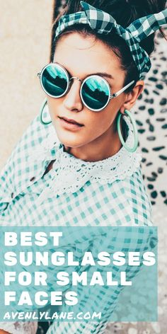 9 Best Sunglasses For Small Face Images Sunglasses For Small Faces