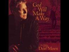 I AM THE GOD THAT HEALETH THEE (With Lyrics): Don Moen - YouTube