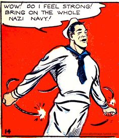 """More Gay Comics  of the 1940's . Seymour the Seaman says he can """" take on""""  the whole Nazi Navy. Come one . come all ...."""