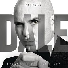 "DJ Chino) Pitbull's new album called ""Dale"" Pitbull confirms new Spanish album ""Dale"" Pitbull - Piensas ft. El Taxi Pitbull, Pitbull Songs, Ricky Martin, Chi Chi, Martin Audio, Pitbulls, Music Library, Home, Songs"