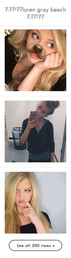 """""""☆.。.†:*loren gray beech ☆.。.†:*"""" by daydream-clipper ❤ liked on Polyvore featuring daydreamclipping"""