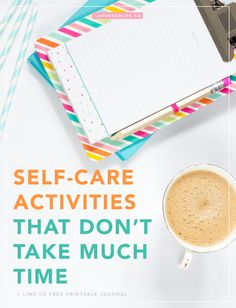 5 quick and simple self-care activities that don't take much time.