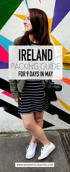 How to pack for Ireland for 9 days in May (what you should bring AND what you don't need to pack!).