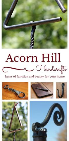 Acorn Hill Handcrafts on Etsy. Hand-forged metal and one-of-a-kind wooden items of function and beauty for your home.