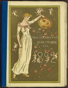"Cover of Kate Greenaway's almanack for 1892. ""Kate Greenaway (Catherine Greenaway) (London, 17 March 1846 – 6 November 1901) was an English children's book illustrator and writer. Her first book, Under The Window (1879), a collection of simple, perfectly idyllic verses about children, was a best-seller. The Kate Greenaway Medal, established in her honour in 1955, is awarded annually by the Chartered Institute of Library and Information Professionals in the UK to an ill"