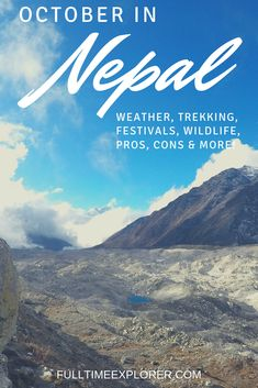 Nepal in October: Weather, Festivals, Trekking & More - Full Time Explorer Nepal Travel Route, Peru Travel, Vietnam Travel, Asia Travel, Solo Travel, Travel Nepal, Beautiful Places To Travel, Cool Places To Visit, Weather Festival