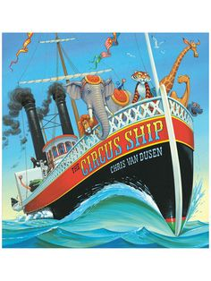 The Circus Ship Science and Literacy Build a boat and see how many animals you can float on it