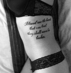 My latest tattoo - Blessed are the hearts that can bend; they shall never be broken..