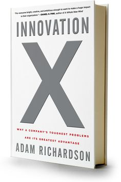 Innovation X, By Adam Richardson